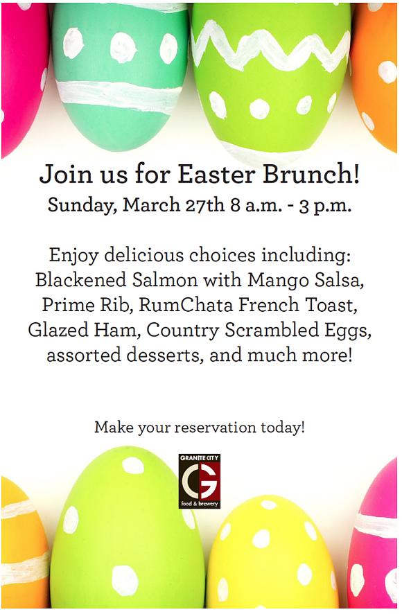 Make Your Easter Brunch Reservation Granite City Food